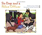 Six Dogs and a Police Officer (Idea Reader…