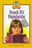 Levene, Nancy: Peach Pit Popularity (Alex)