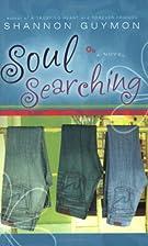 Soul Searching by Shannon Guymon