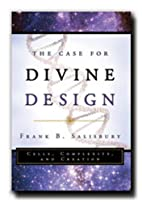 The Case for Divine Design by Frank B.…