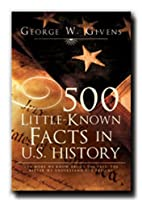 500 Little-Known Facts in U.S. History by…