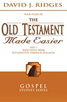 The Old Testament Made Easier, Vol. 3…