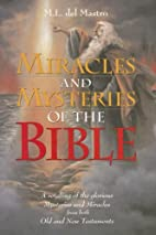 Miracles and Mysteries of the Bible by M. L.…