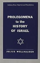 Prolegomena to the History of Israel…