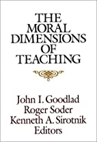 The Moral Dimensions of Teaching (Jossey…