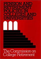 Pension and Retirement Policies in Colleges…