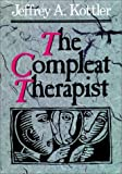 Jeffrey A. Kottler: The Compleat Therapist