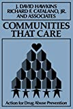 Hawkins, J. David: Communities That Care: Action for Drug Abuse Prevention