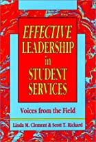 Effective leadership in student services :…