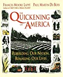 Frances Moore Lappe: The Quickening of America: Rebuilding Our Nation, Remaking Our Lives
