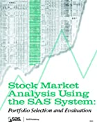 Stock Market Analysis Using the SAS System:…
