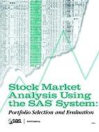 Stock Market Analysis Using the SAS System:…