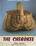 Perdue, Thea: The Cherokee