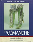 The Comanche (Indians of North America) by…