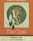 The Crow (Indians of North America) by…