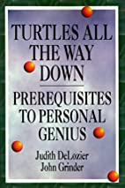 Turtles All the Way Down: Prerequisites to…