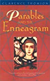 Thomson, Clarence: Parables & the Enneagram