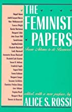 The Feminist Papers: From Adams to de…