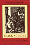 Schuyler, George S.: Black No More