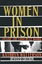Women In Prison: Inside the Concrete Womb by…