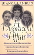A Disgraceful Affair by Bianca Lamblin
