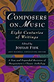 Nichols, Jeff: Composers on Music: Eight Centuries of Writings