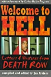 Arriens, Jan: Welcome to Hell: Letters & Writings from Death Row