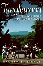 Tanglewood: The Clash Between Tradition and…