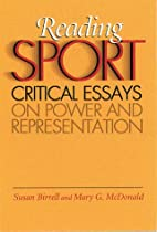 Reading Sport: Critical Essays on Power and…