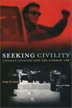 Seeking Civility: Common Courtesy and the…