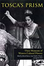 Tosca's Prism: Three Moments in Western…