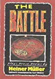 Muller, Heiner: The Battle: Plays, Prose, Poems