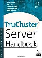 TruCluster Server Handbook (HP Technologies)…