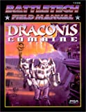 FASA Corporation Staff: Battletech Field Manual: Draconis Combine