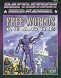 FASA Corporation: Classic Battletech: Field Manual: Free Worlds League (FAS1699)