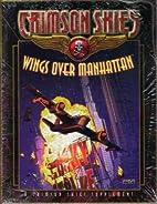 Crimson Skies: Wings Over Manhattan…