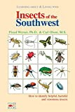 Werner, Floyd G.: Learning About & Living With Insects of the Southwest: How to Identify Helpful, Harmful and Venomous Insects
