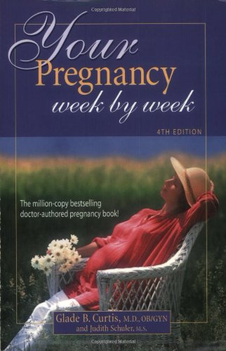 your-pregnancy-week-by-week-4th-edition-your-pregnancy-series