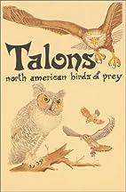 Talons: North American Birds of Prey (Pocket…