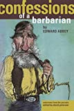 Petersen, David: Confessions of a Barbarian: Selections from the Journals of Edward Abbey