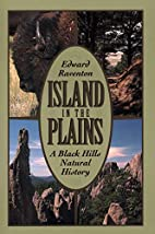 Island in the Plains: A Black Hills Natural…