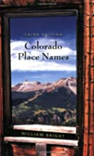Colorado Place Names by William Bright