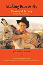 Making Burros Fly: Cleveland Amory, Animal…