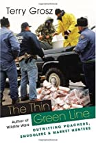 The Thin Green Line: Outwitting Poachers,…
