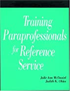 Training Paraprofessionals for Reference…