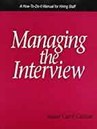 Managing the Interview: A How-To-Do-It…