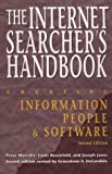 Rosenfeld, Louis B.: The Internet Searcher&#39;s Handbook: Locating Information, People, &amp; Software