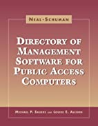 The Neal-Schuman Directory of Management…