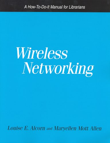 wireless-networking-a-how-to-do-it-manual-for-librarians-how-to-do-it-manuals-for-librarians