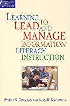 Learning to Lead and Manage Information…